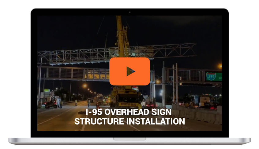 I-95 OVERHEAD SIGN STRUCTURE INSTALLATION
